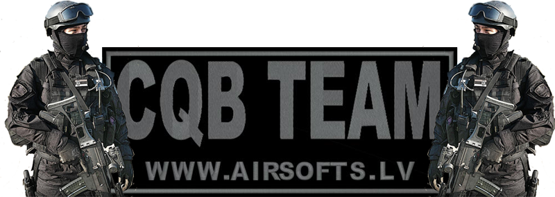 Airsoft CQB Team Latvia